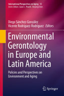 Environmental Gerontology in Europe and Latin America