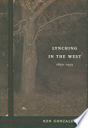 Lynching in the West, 1850-1935