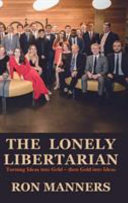The Lonely Libertarian