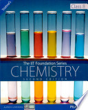 The IIT Foundation Series - Chemistry Class 8, 2/e