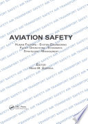 Aviation Safety  Human Factors   System Engineering   Flight Operations   Economics   Strategies   Management