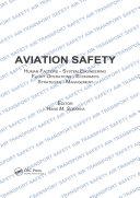 Aviation Safety, Human Factors - System Engineering - Flight Operations - Economics - Strategies - Management Pdf/ePub eBook