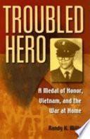 Troubled Hero