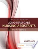 """Mosby's Textbook for Long-Term Care Nursing Assistants E-Book"" by Clare Kostelnick"