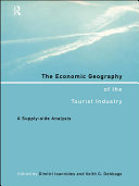 The Economic Geography of the Tourist Industry [Pdf/ePub] eBook
