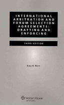 International Arbitration And Forum Selection Agreements