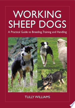 Download Working Sheep Dogs online Books - godinez books