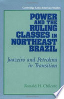 Power And The Ruling Classes In Northeast Brazil