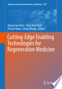 Cutting Edge Enabling Technologies for Regenerative Medicine