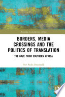 Borders  Media Crossings and the Politics of Translation