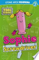 Sophie Screwdriver