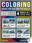 Coloring Books for Kids and for Adults  4 Books in 1 Super Pack
