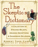 Pdf The Skeptic's Dictionary
