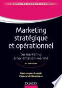 Marketing stratégique et opérationnel - 8e éd.