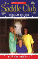 Saddle Club Super  Dream Horse