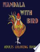 Mandala With Bird Adults Coloring Book
