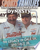 The Earnhardt NASCAR Dynasty Book