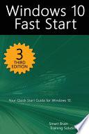 Windows 10 Fast Start, 3rd Edition