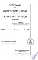 """Dictionary of Occupational Titles"" by United States Employment Service, United States. Bureau of Manpower Utilization"