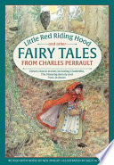 Little Red Riding Hood and Other Fairy Tales from Charles Perrault