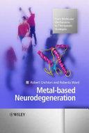 Metal Based Neurodegeneration Book PDF