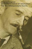 Faulkner's Fables of Creativity Book