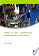 Bushmeat harvest in tropical forests
