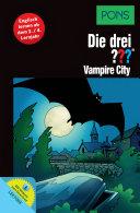 PONS Die Drei??? - Vampire City