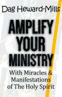 Amplify Your Ministry with Miracles   Manifestations of the Holy Spirit