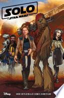 Solo   A Star Wars Story   Der offizielle Comic zum Film
