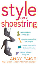 Style on a Shoestring: Develop Your Cents of Style and Look Like a Million without Spending a Fortune Pdf/ePub eBook