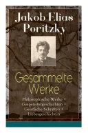 Gesammelte Werke: Philosophische Werke + Gespenstergeschichten + Geistliche Schriften + Liebesgeschichten (Vollständige Ausgaben)