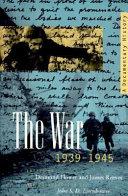 The War  1939 1945
