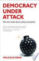 Democracy under attack Book