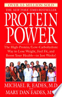 """Protein Power"" by Michael R. Eades, Mary Dan Eades"