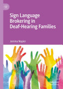 Sign Language Brokering in Deaf Hearing Families