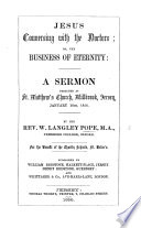 Jesus conversing with the Doctors  or  the Business of Eternity  A sermon  on Luke ii  49   Book