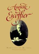 Auguste Escoffier, Memories of My Life