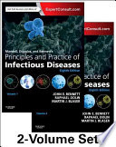 Mandell, Douglas, and Bennett's Principles and Practice of Infectious Diseases, 2-Volume Set by John E. Bennett, MD, MACP,Raphael Dolin, MD,Martin J. Blaser, MD PDF