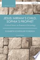 Jesus Miriam S Child Sophia S Prophet