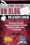 Come Creare Un Blog Che La Gente Leggera