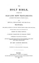 The Holy Bible, Containing the Old and New Testaments (according to the Present Authorized Version) with Critical, Explanatory, and Practical Notes
