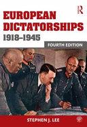 Cover of European Dictatorships 1918-1945