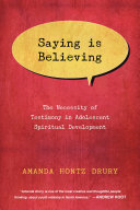 Saying Is Believing: The Necessity of Testimony in ...