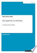 Zum Spätwerk Von Paul Klee