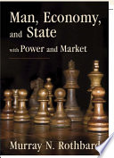 Man Economy And State With Power And Market