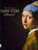 Masterpieces 1600 - 1700