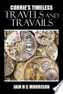 Corrie s Timeless Travels and Travails Book PDF