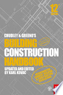 Chudley and Greeno s Building Construction Handbook