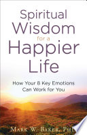Spiritual Wisdom for a Happier Life